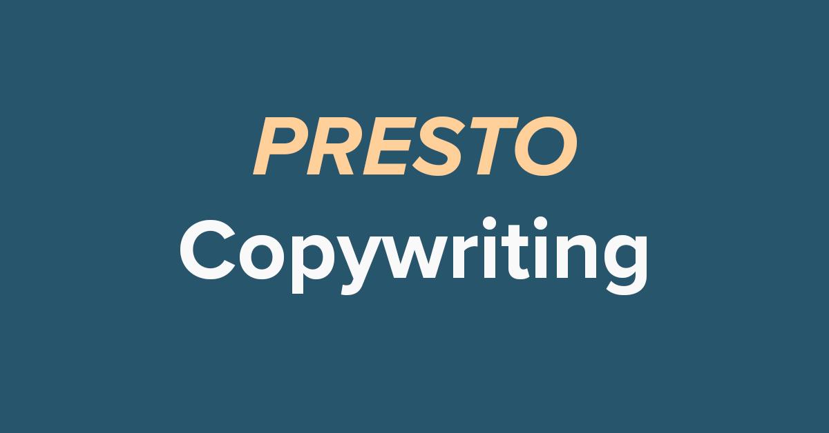 PRESTO copywriting conjecture